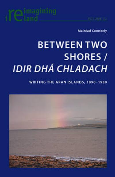 Between Two Shores / Idir Dha Chladach - Mairead Conneely