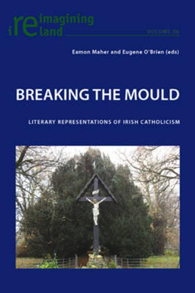 Breaking the Mould - Eamon Maher