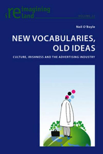 New Vocabularies, Old Ideas - Neil O'Boyle
