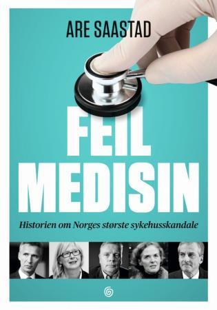 Feil medisin - Are Saastad