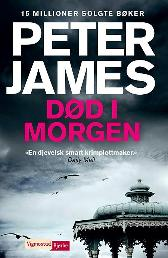 Død i morgen - Peter James Monica Carlsen