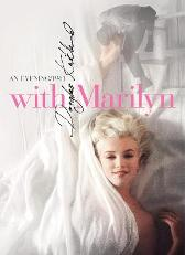 With Marilyn - Douglas Kirkland