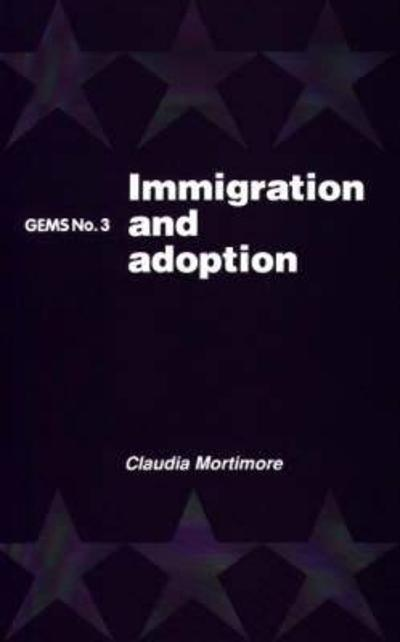 Immigration and Adoption - Claudia Mortimore