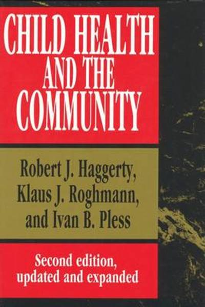 Child Health and the Community - Robert J. Haggerty