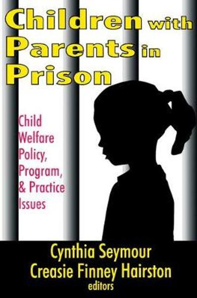 Children with Parents in Prison - Creasie Hairston