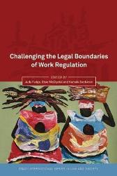 Challenging the Legal Boundaries of Work Regulation - Judy Fudge Shae McCrystal Kamala Sankaran