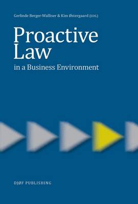 Proactive Law in a Business Environment - Berger-Walliser, Gerlinde