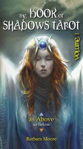 "Book of Shadows Tarot Voli: ""as Above"" - Barbara Moore Simone Gabrielli Franco Rivolli Grzegorz Krysinski"