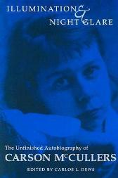 Illumination and Night Glare - Carson McCullers Carlos L. Dews