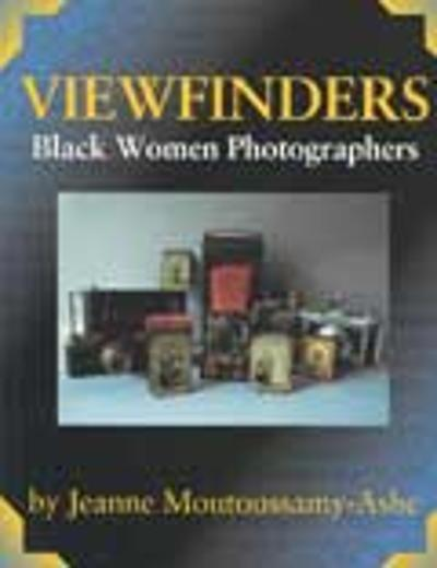 Viewfinders - Jeanne Moutoussamy-Ashe