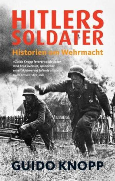 Hitlers soldater - Guido Knopp