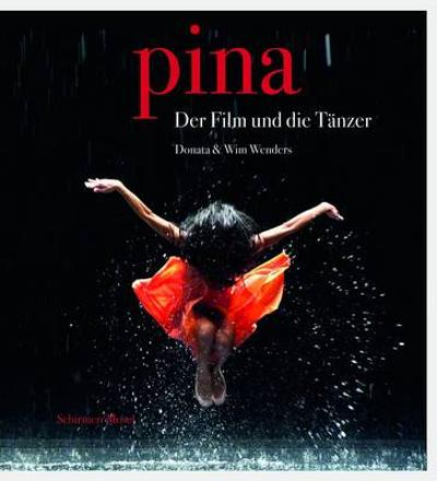 Pina: The Film & the Dancers - Donata Wenders