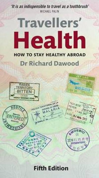 Travellers' Health - Richard Dawood