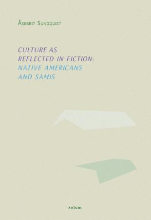 Culture as reflected in fiction - Åsebrit Sundquist