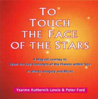 To Touch the Face of the Stars - Ysanne Kutternik-Lewis