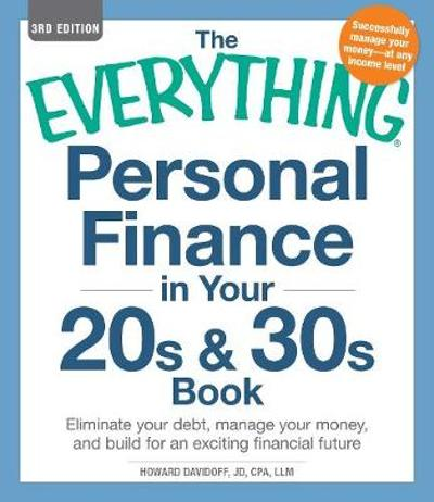 The Everything Personal Finance in Your 20s & 30s Book - Howard Davidoff