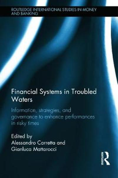 Financial Systems in Troubled Waters - Alessandro Carretta