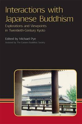 Interactions with Japanese Buddhism - Michael Pye