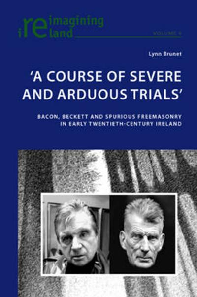 'A Course of Severe and Arduous Trials' - Lynn Brunet