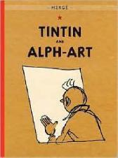 The Adventures of Tintin: Tintin and Alph-Art - Herge