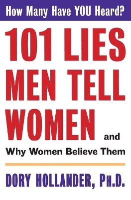 101 Lies Men Tell Women - Dory Hollander