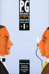 The Jeeves Omnibus - Vol 1 - P. G. Wodehouse