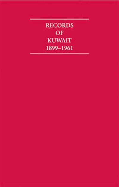 Records of Kuwait 1899-1961 8 Volume Hardback Set Including Boxed Maps and Genealogical Tables - A. Rush