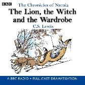 The Chronicles Of Narnia: The Lion, The Witch And The Wardrobe - BBC C. S. Lewis Full Cast Maurice Denham Stephen Thorne