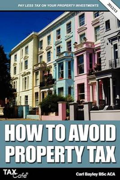 How to Avoid Property Tax - Carl Bayley