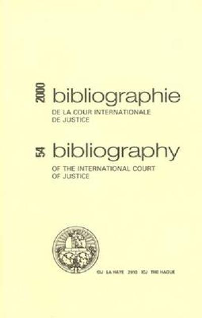 Bibliography of the International Court of Justice - International Court of Justice