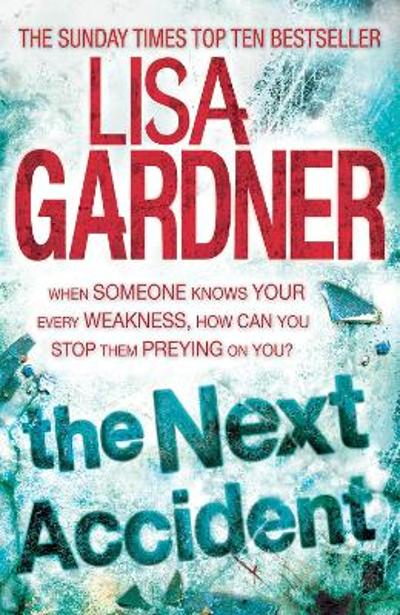 The Next Accident (FBI Profiler 3) - Lisa Gardner