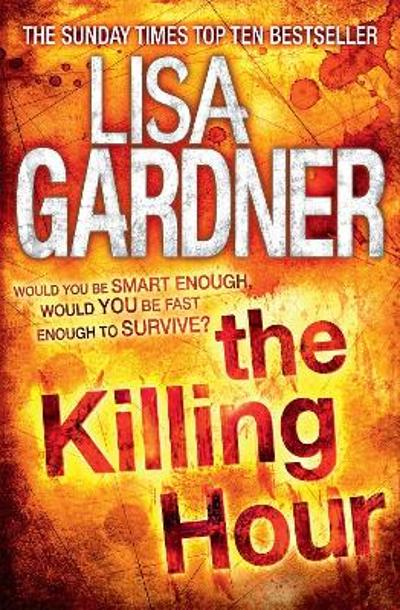 The Killing Hour (FBI Profiler 4) - Lisa Gardner