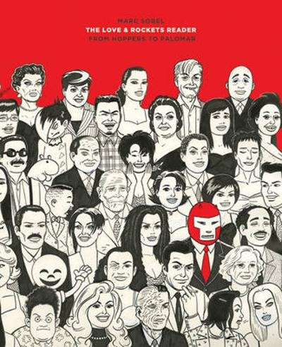 The Love And Rockets Reader - Marc Sobel