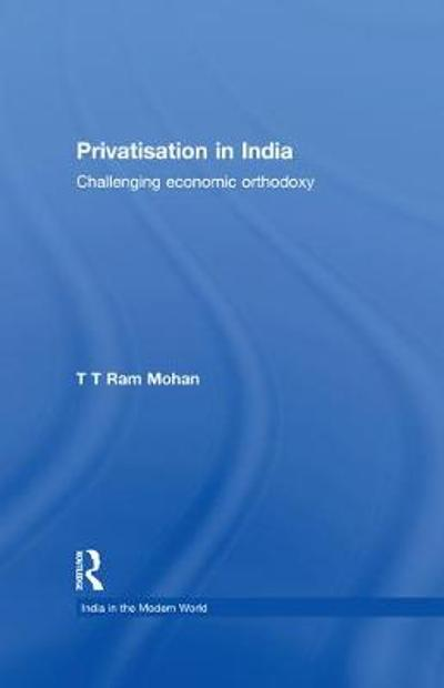 Privatisation in India - T.T. Ram Mohan