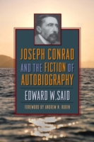 Joseph Conrad and the Fiction of Autobiography - Edward W. Said