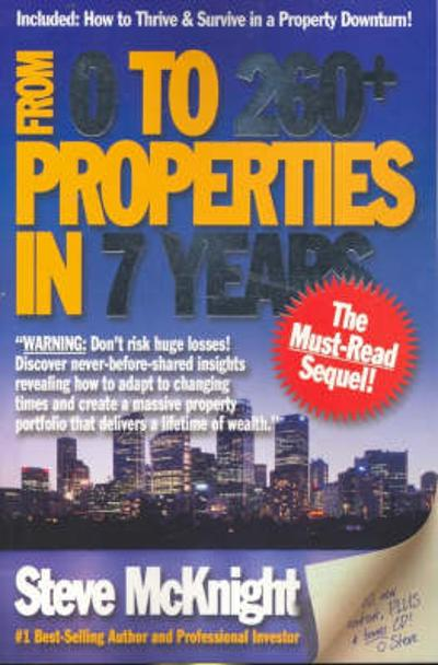 From 0 to 260+ Properties in 7 Years - Steve McKnight