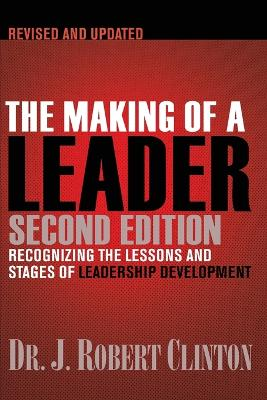 The Making of a Leader, Second Edition - Clinton, Dr Robert