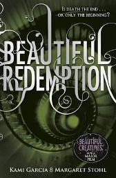 Beautiful redemption - Kami Garcia Margaret Stohl