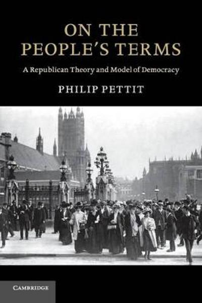 On the People's Terms - Philip Pettit