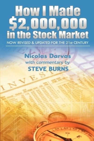 How I Made $2,000,000 in the Stock Market - Darvas Nicolas