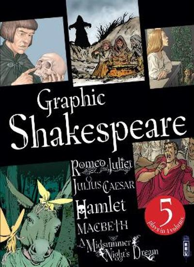 Graphic Shakespeare - William Shakespeare