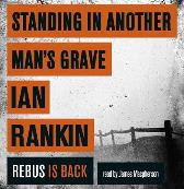 Standing in Another Man's Grave - Ian Rankin James Macpherson