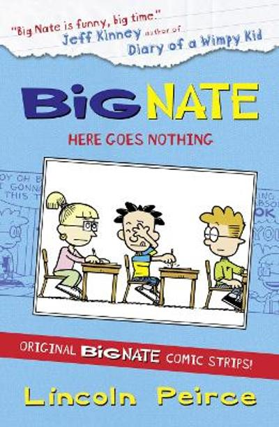 Big Nate Compilation 2: Here Goes Nothing - Lincoln Peirce