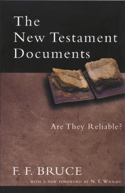 The New Testament Documents - Frederick Fyvie Bruce