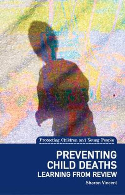 Preventing Child Deaths - Sharon Vincent