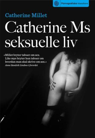Catherine Ms seksuelle liv - Catherine Millet