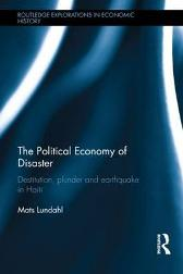 The Political Economy of Disaster - Mats Lundahl