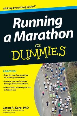 Running a Marathon For Dummies - Jason Karp