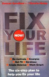 Fix Your Life - Now! - Duncan Goodhew Victoria Hislop