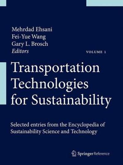 Transportation Technologies for Sustainability - Mehrdad Ehsani